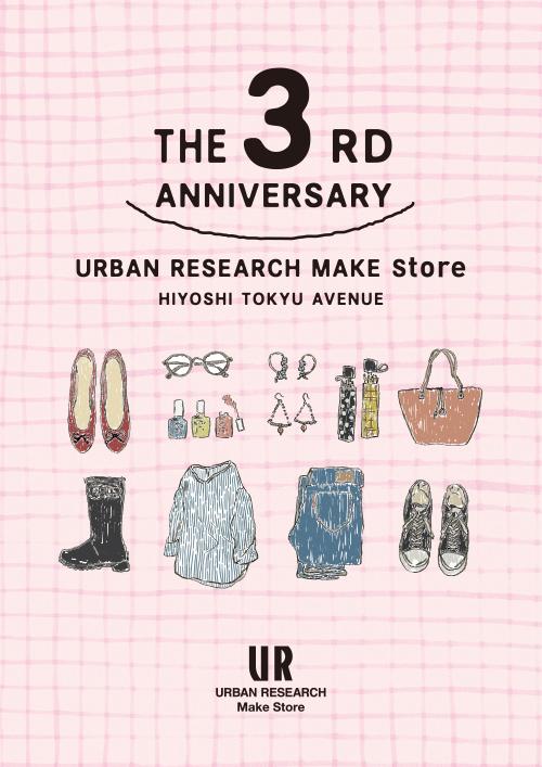 Make Store 日吉東急店 3rd Anniversary