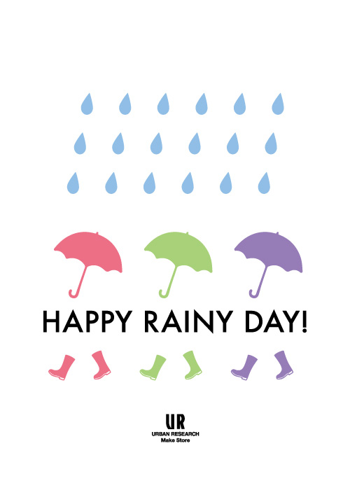 HAPPY RAINY DAY!