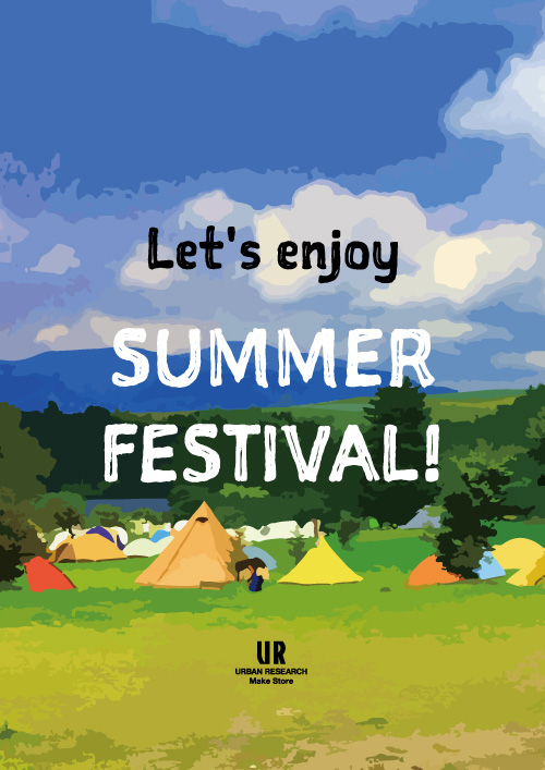 LET'S ENJOY SUMMER FES!!