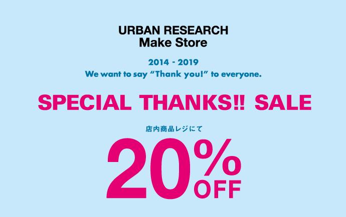 Make Store 札幌パルコ店 閉店のお知らせ / SPECIAL THANKS SALE開催